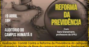 Debate sobre a reforma da Previdência com a professora Sara Granemann é nesta quarta (19)