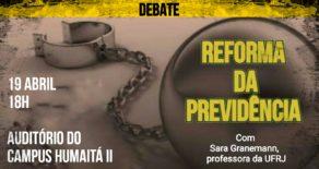 Reforma da Previdência é tema do debate que acontece no campus Humaitá II dia 19